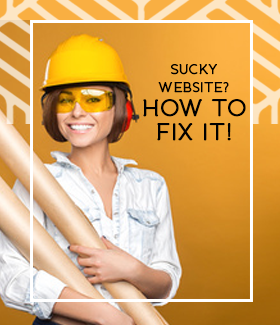 Why Your Webite Sucks and How You Can Fix It
