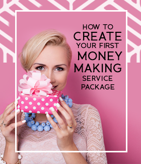 How to Create Your First Money Making Service Package